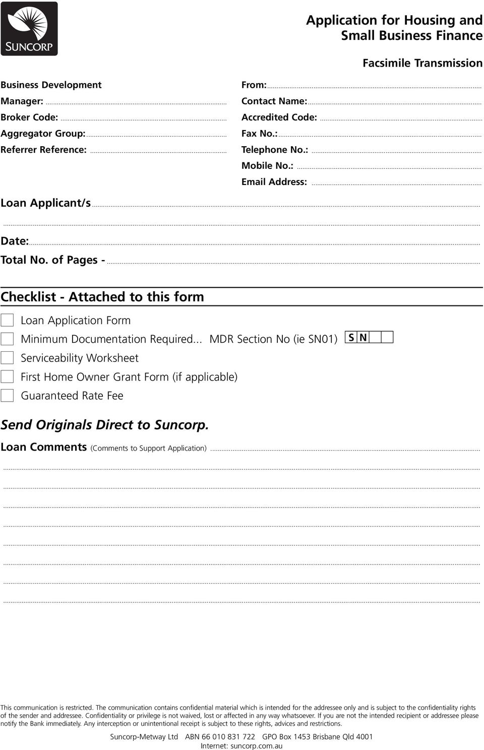 .. Checklist - Attached to this form Loan Application Form Minimum Documentation Required.