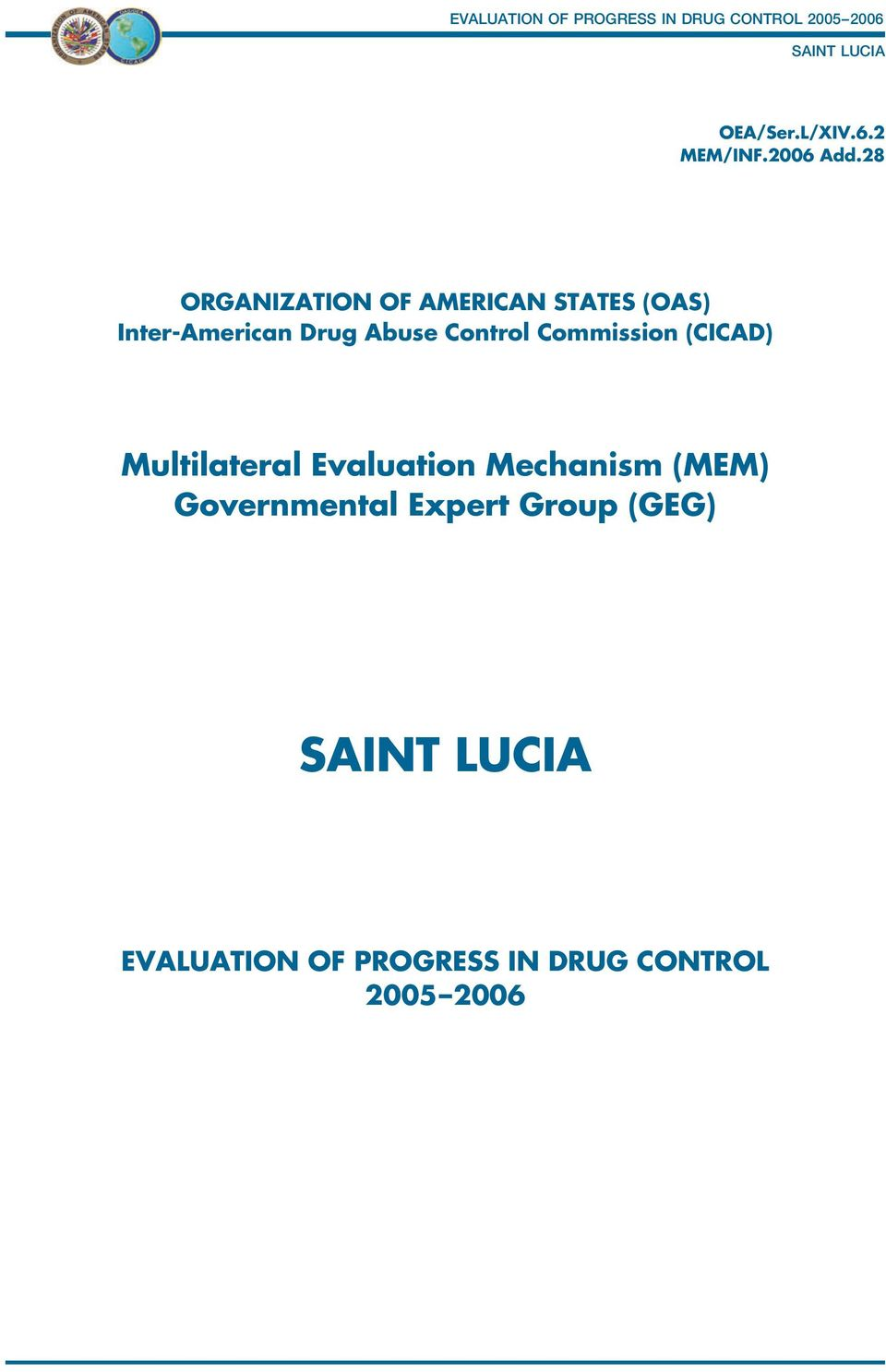 Abuse Control Commission (CICAD) Multilateral Evaluation