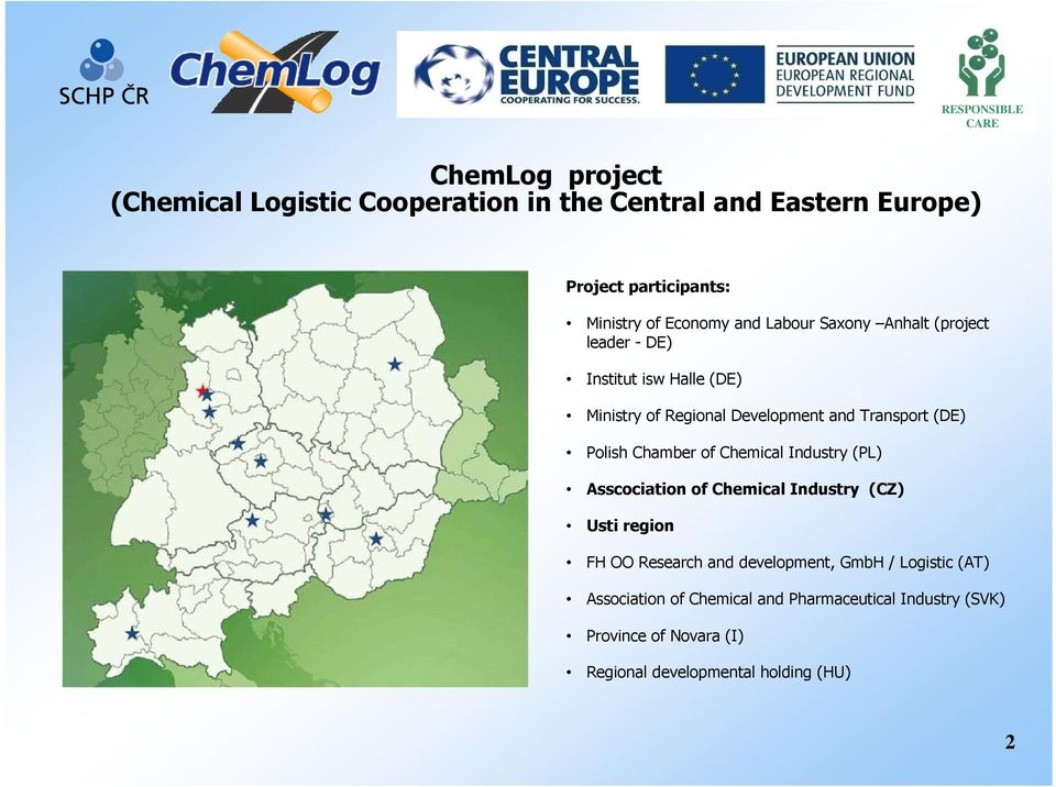 Chamber of Chemical Industry (PL) Asscociation of Chemical Industry (CZ) Usti region FH OO Research and development, GmbH /