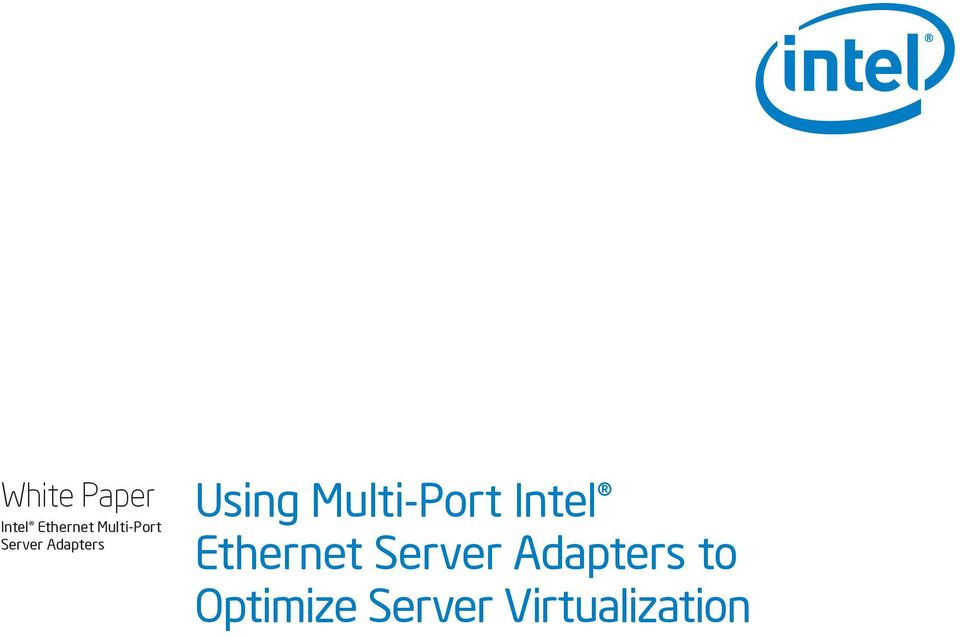 Multi-Port Intel Ethernet Server
