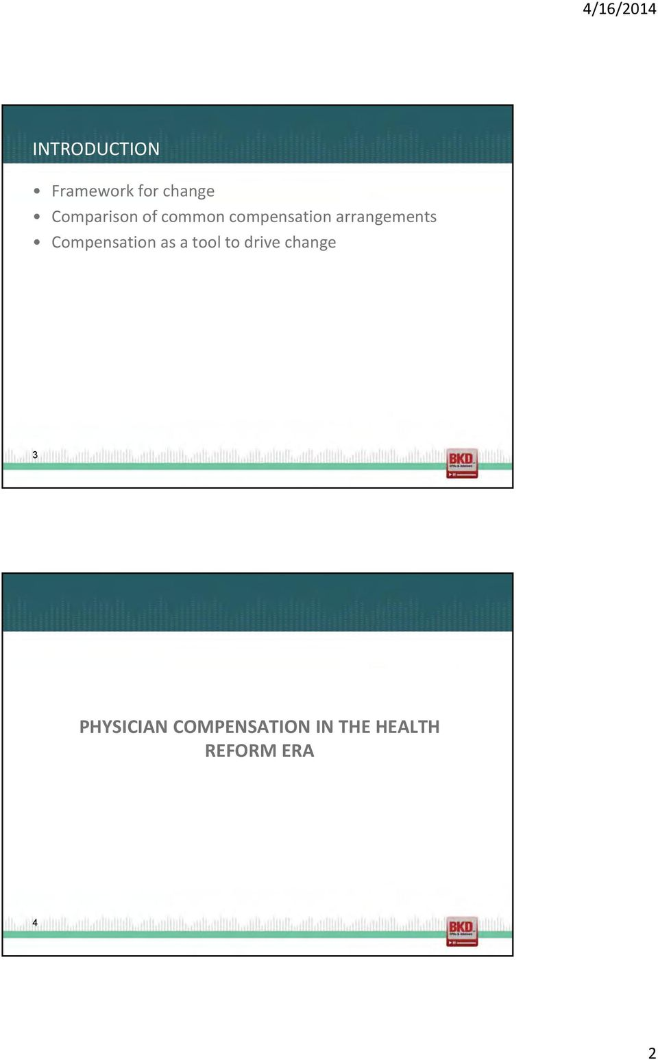 tl t drive change 3 PHYSICIAN COMPENSATION IN