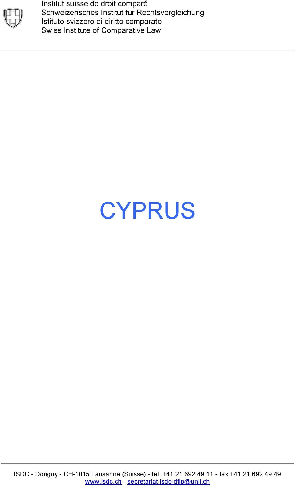 of Comparative Law CYPRUS ISDC - Dorigny - CH-1015 Lausanne (Suisse) -