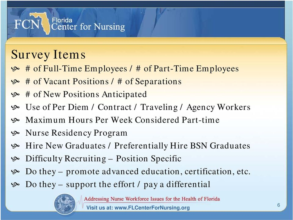 Residency Program Hire New Graduates / Preferentially Hire BSN Graduates Difficulty Recruiting Position Specific Do they
