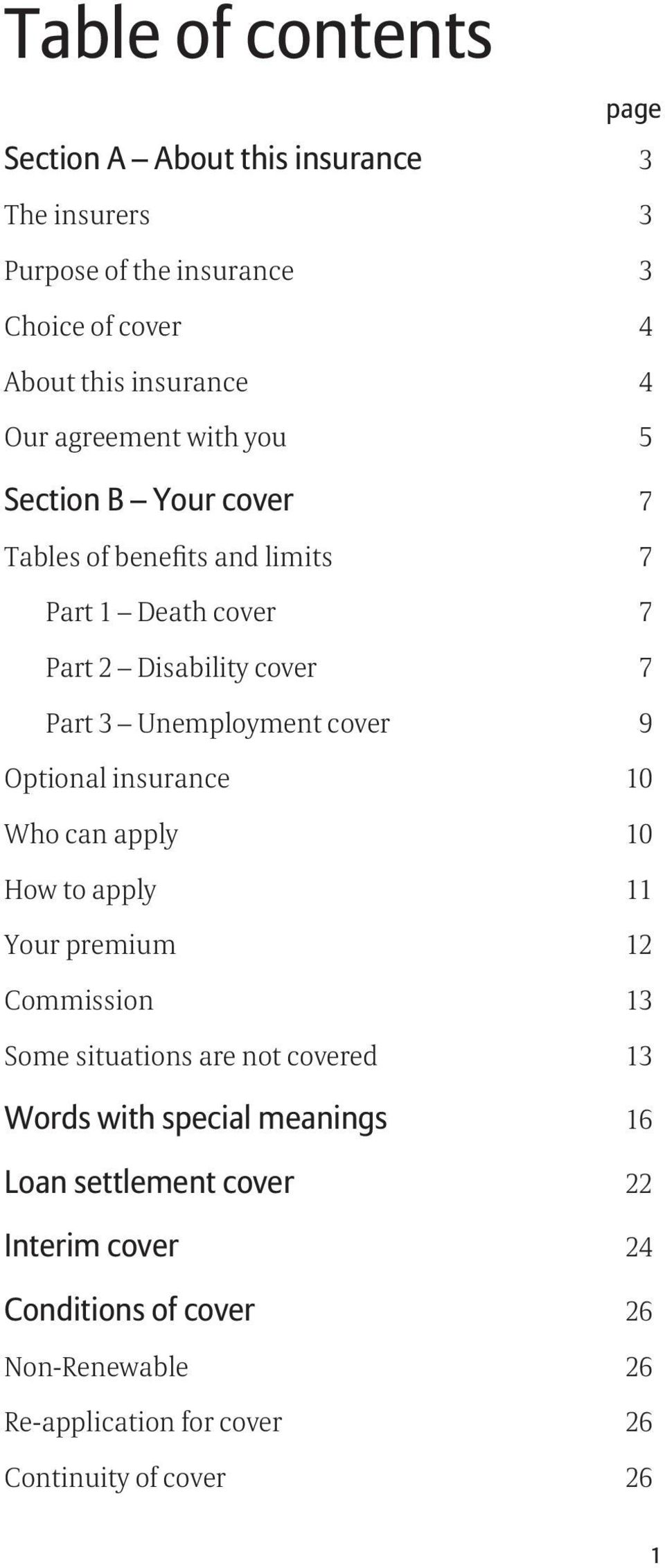 cover 9 Optional insurance 10 Who can apply 10 How to apply 11 Your premium 12 Commission 13 Some situations are not covered 13 Words with