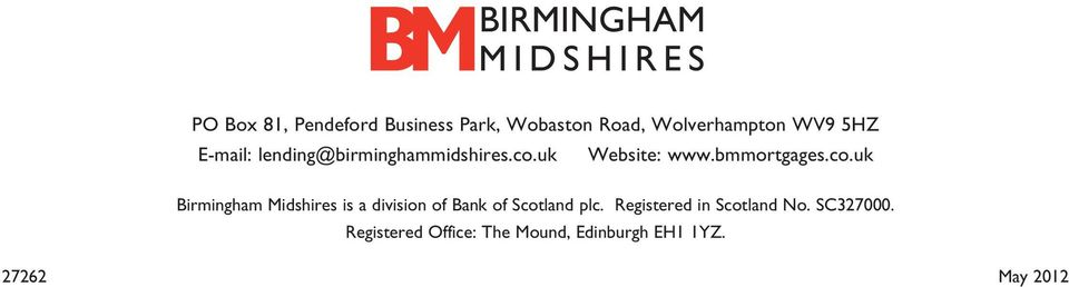 uk Website: www.bmmortgages.co.