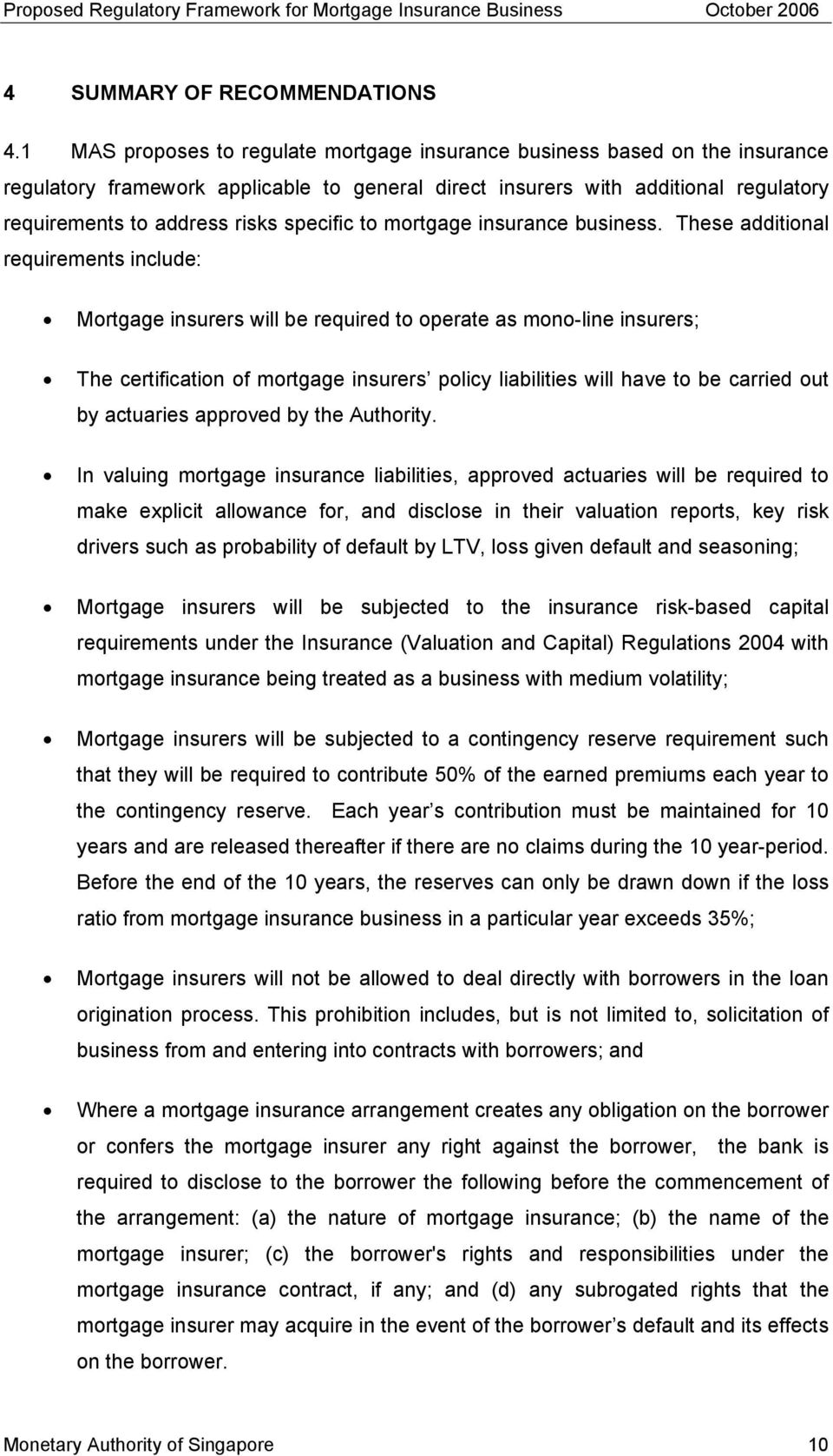 specific to mortgage insurance business.