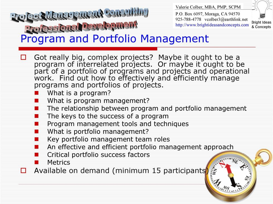 Find out how to effectively and efficiently manage programs and portfolios of projects. What is a program? What is program management?