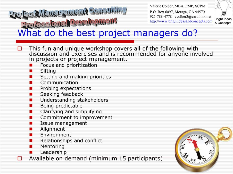 involved in projects or project management.