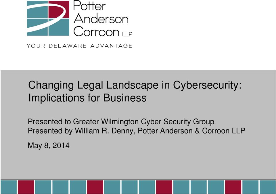 Wilmington Cyber Security Group Presented by