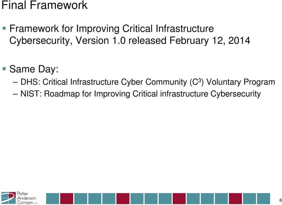0 released February 12, 2014 Same Day: DHS: Critical