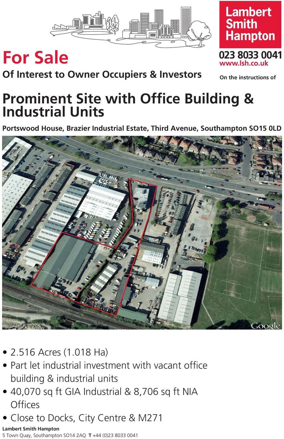 018 Ha) Part let industrial investment with vacant office building & industrial units 40,070 sq ft GIA Industrial &
