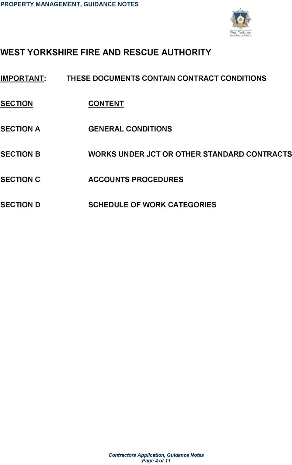 CONDITIONS SECTION B WORKS UNDER JCT OR OTHER STANDARD CONTRACTS