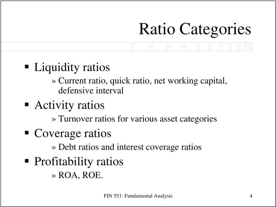 for various asset categories Coverage ratios» Debt ratios and interest
