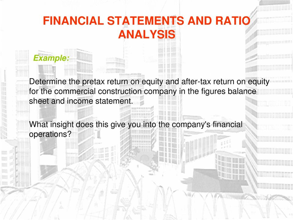 the figures balance sheet and income statement.