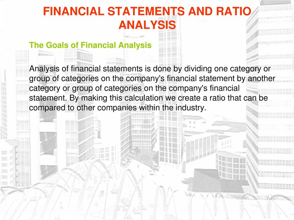 category or group of categories on the company's financial statement.