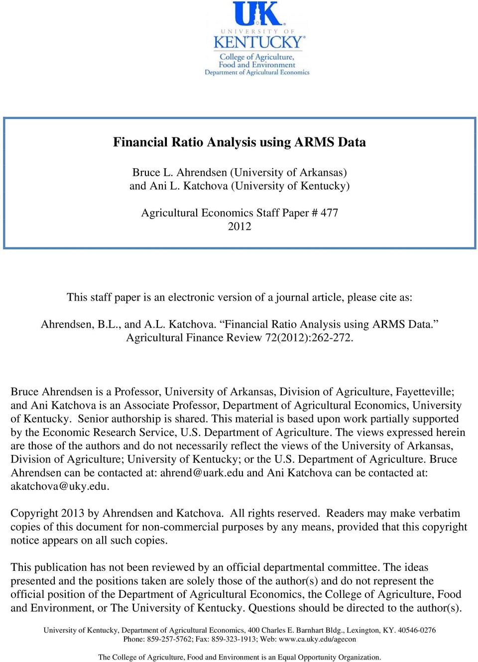 Financial Ratio Analysis using ARMS Data. Agricultural Finance Review 72(2012):262-272.