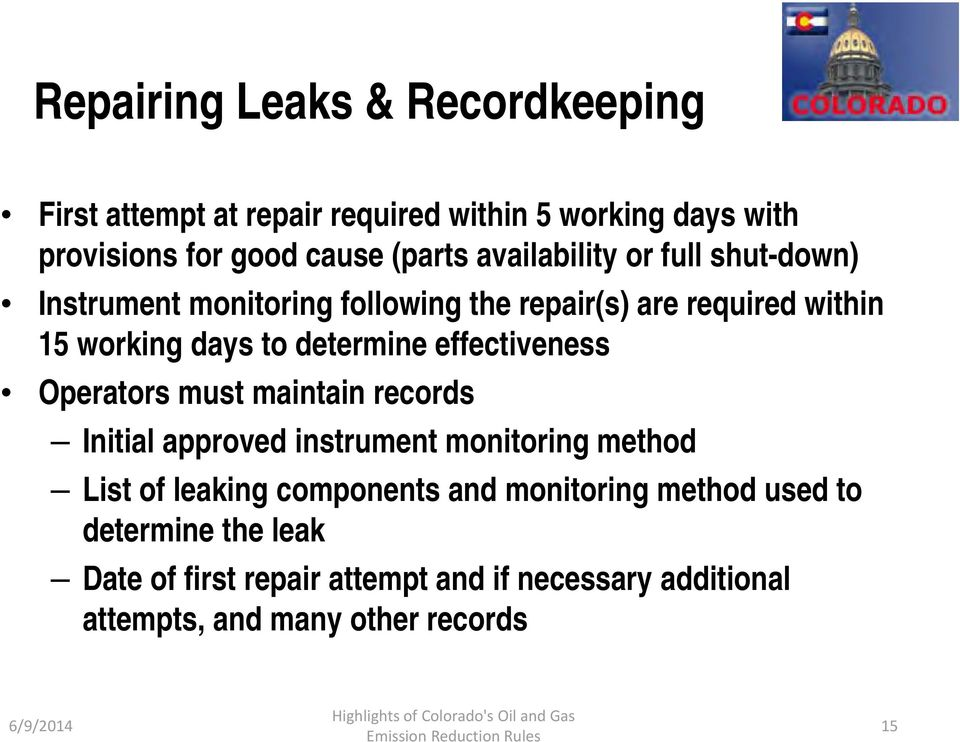 effectiveness Operators must maintain records Initial approved instrument monitoring method List of leaking components and