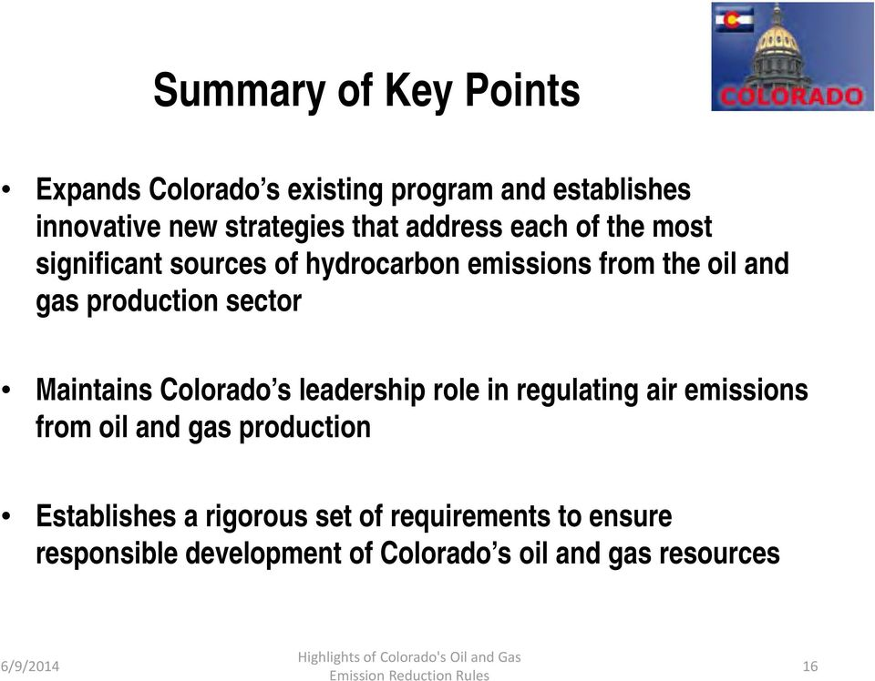 sector Maintains Colorado s leadership role in regulating air emissions from oil and gas production