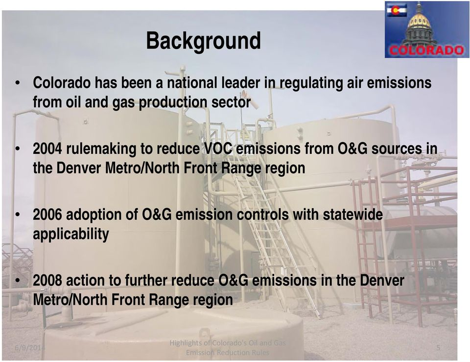 Metro/North Front Range region 2006 adoption of O&G emission controls with statewide
