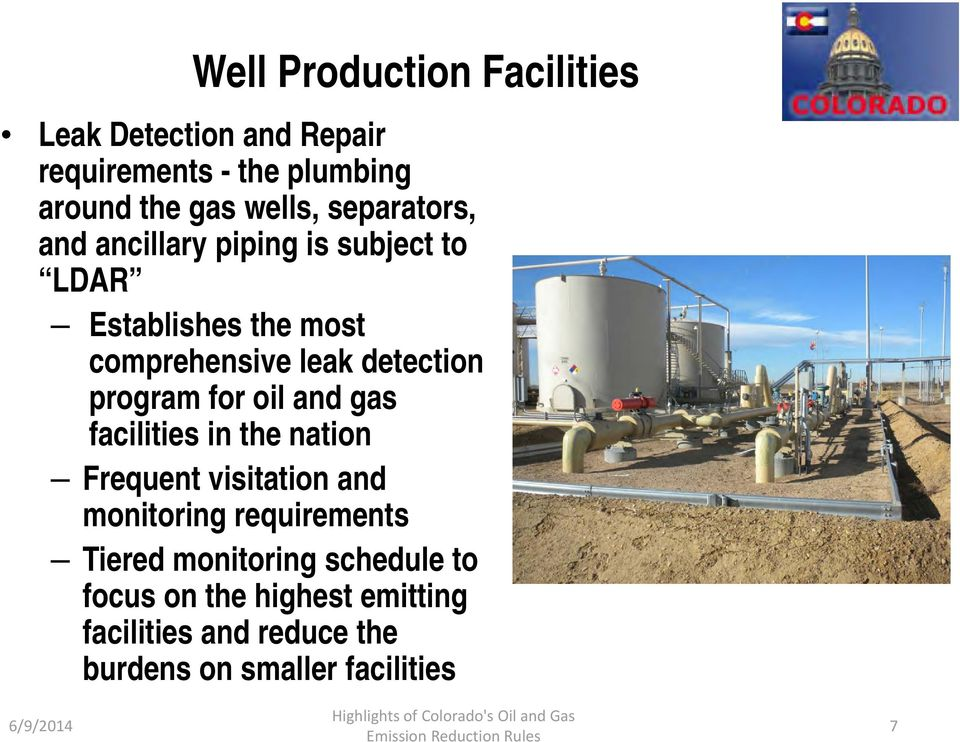 program for oil and gas facilities in the nation Frequent visitation and monitoring requirements Tiered