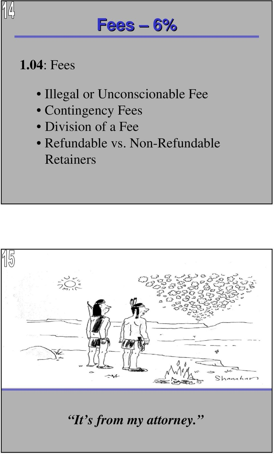 Fee Contingency Fees Division of a