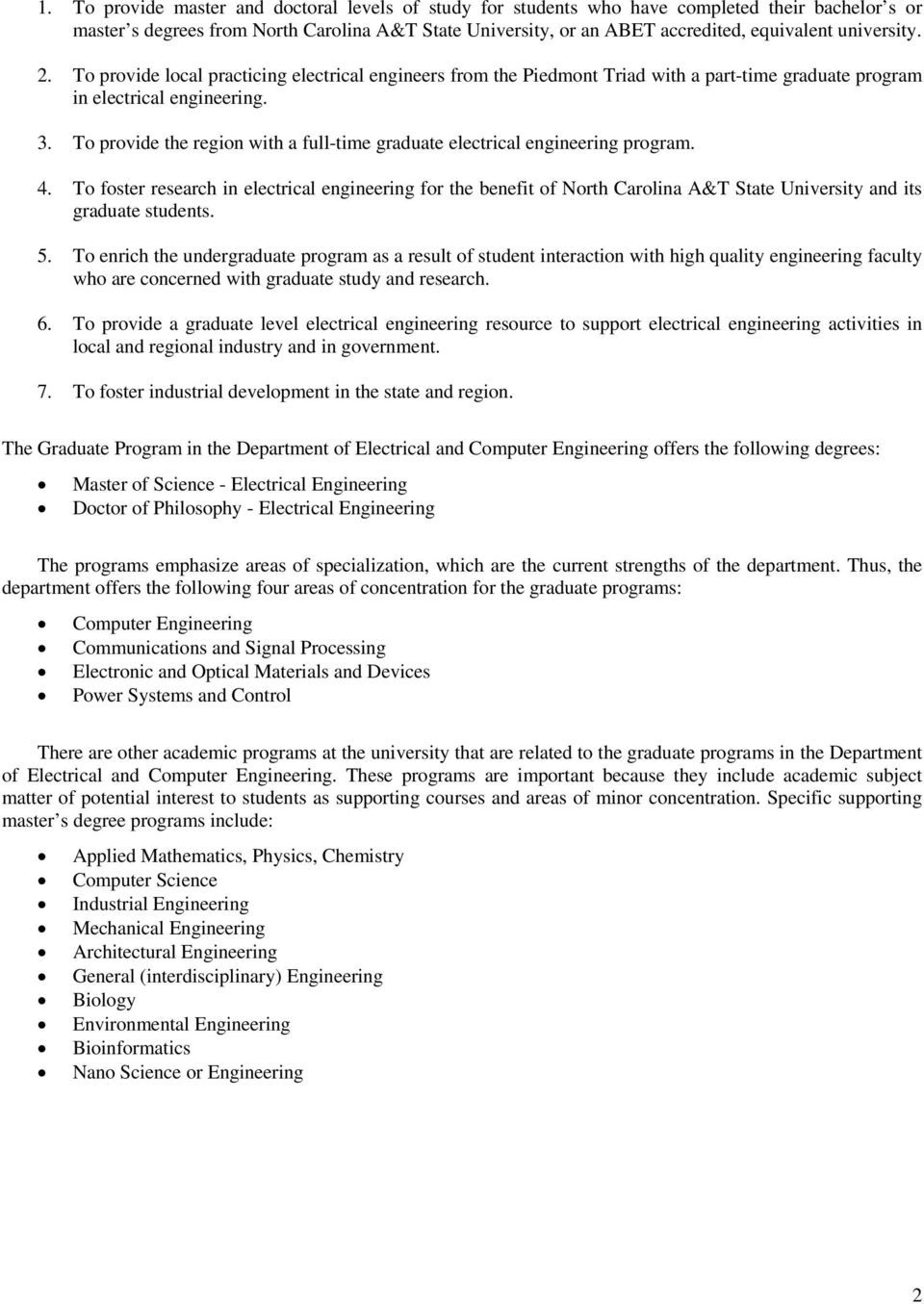 To provide the region with a full-time graduate electrical engineering program. 4.