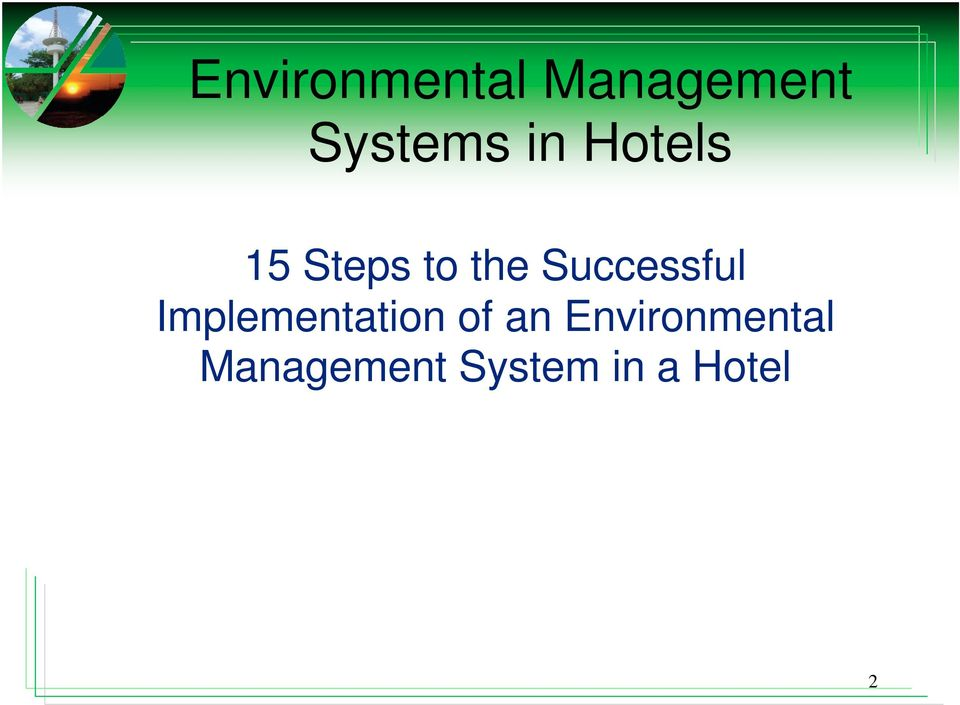 Successful Implementation of an