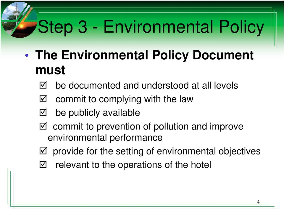 available commit to prevention of pollution and improve environmental performance