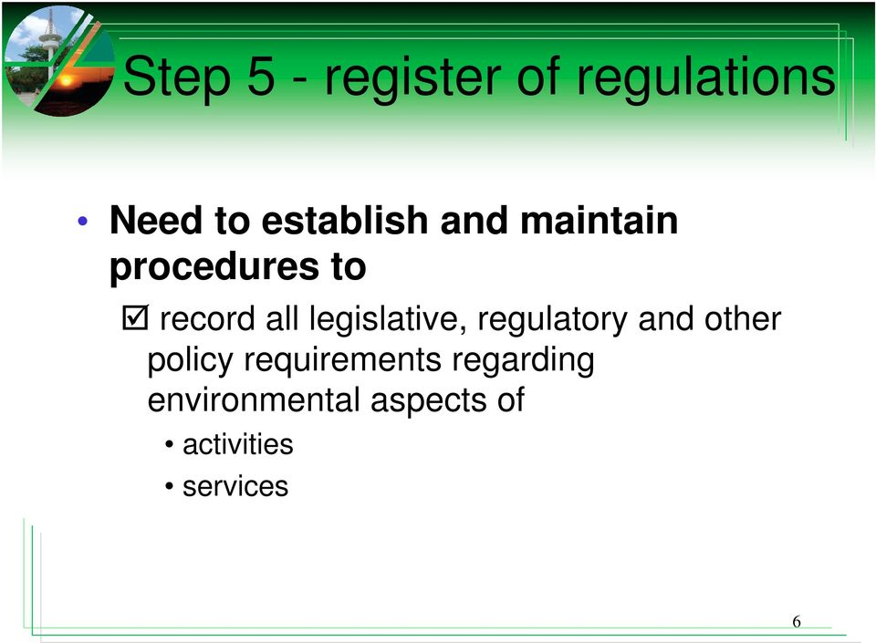 legislative, regulatory and other policy
