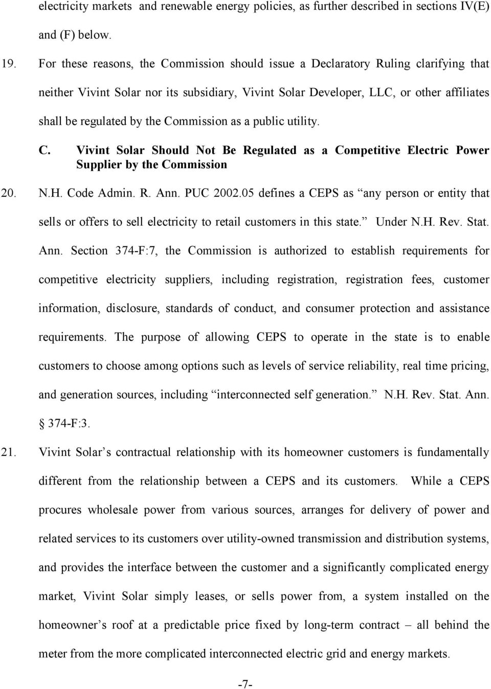 Commission as a public utility. C. Vivint Solar Should Not Be Regulated as a Competitive Electric Power Supplier by the Commission 20. N.H. Code Admin. R. Ann. PUC 2002.
