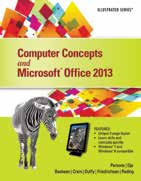 Office 2013 Textbook Series Illustrated Praised by instructors for its concise, focused approach and user-friendly format, the Illustrated Series engages both computer rookies and hot shots in