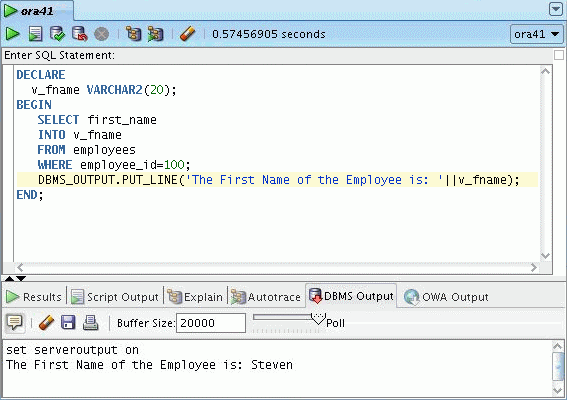 Testing the Output of a PL/SQL Block Testing the Output of a PL/SQL Block (continued) The slide shows the output of