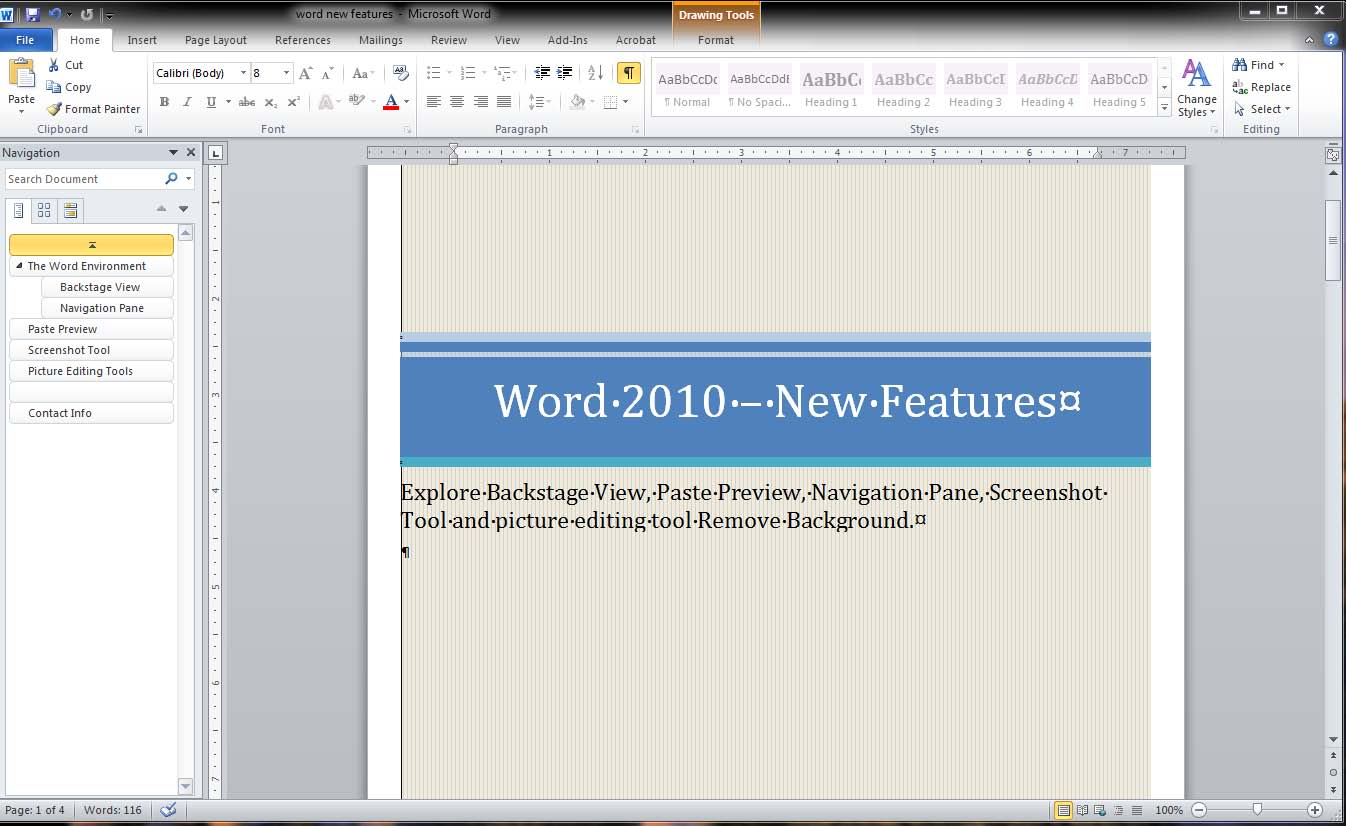 The Word Environment Backstage View Ribbon Navigation Pane Document Info at a glance Document Viewer Backstage View The Office Button is