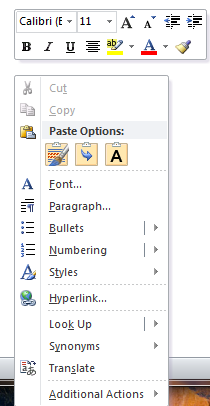 Paste Preview Copy the text, image, or object to be pasted, right-click the location area in the document and within the Paste Options menu hover mouse over an icon to preview pasted text (image,
