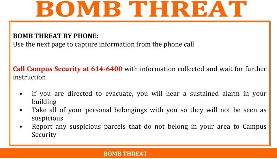 will hear a sustained alarm in your building Take all of your personal belongings with you so they will not