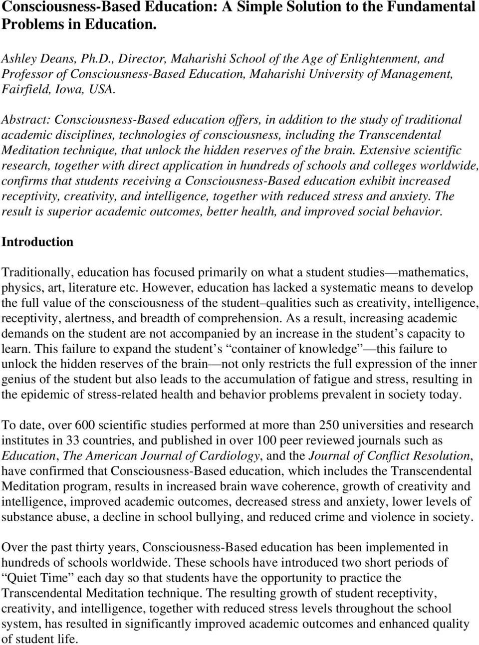 Abstract: Consciousness-Based education offers, in addition to the study of traditional academic disciplines, technologies of consciousness, including the Transcendental Meditation technique, that