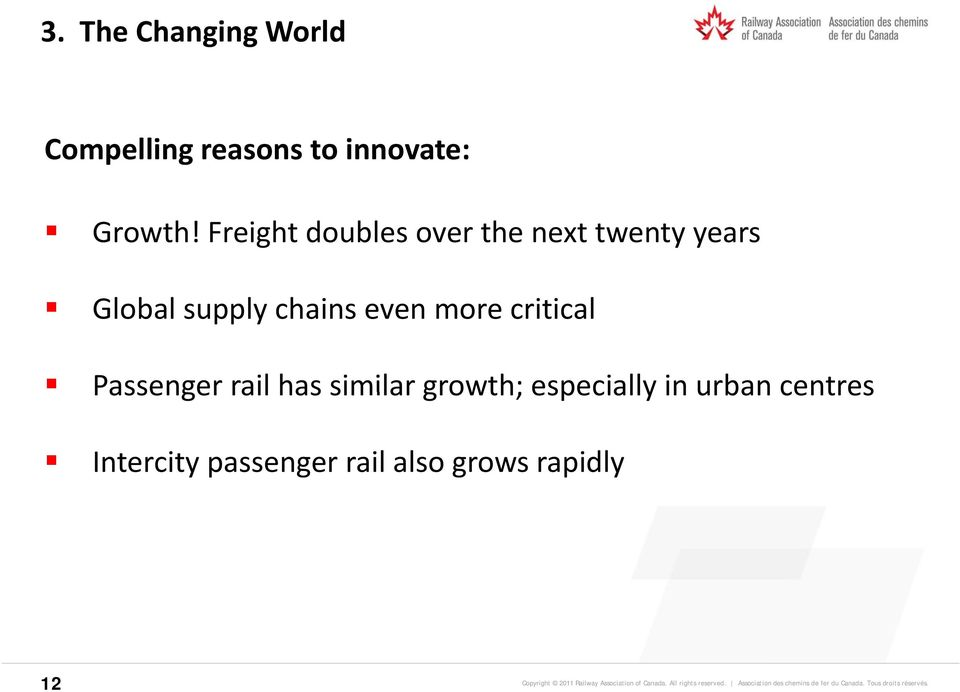 chains even more critical Passenger rail has similargrowth;
