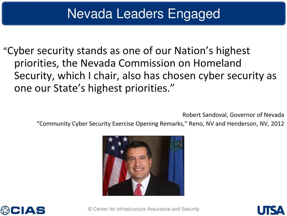 chosen cyber security as one our State s highest priorities.