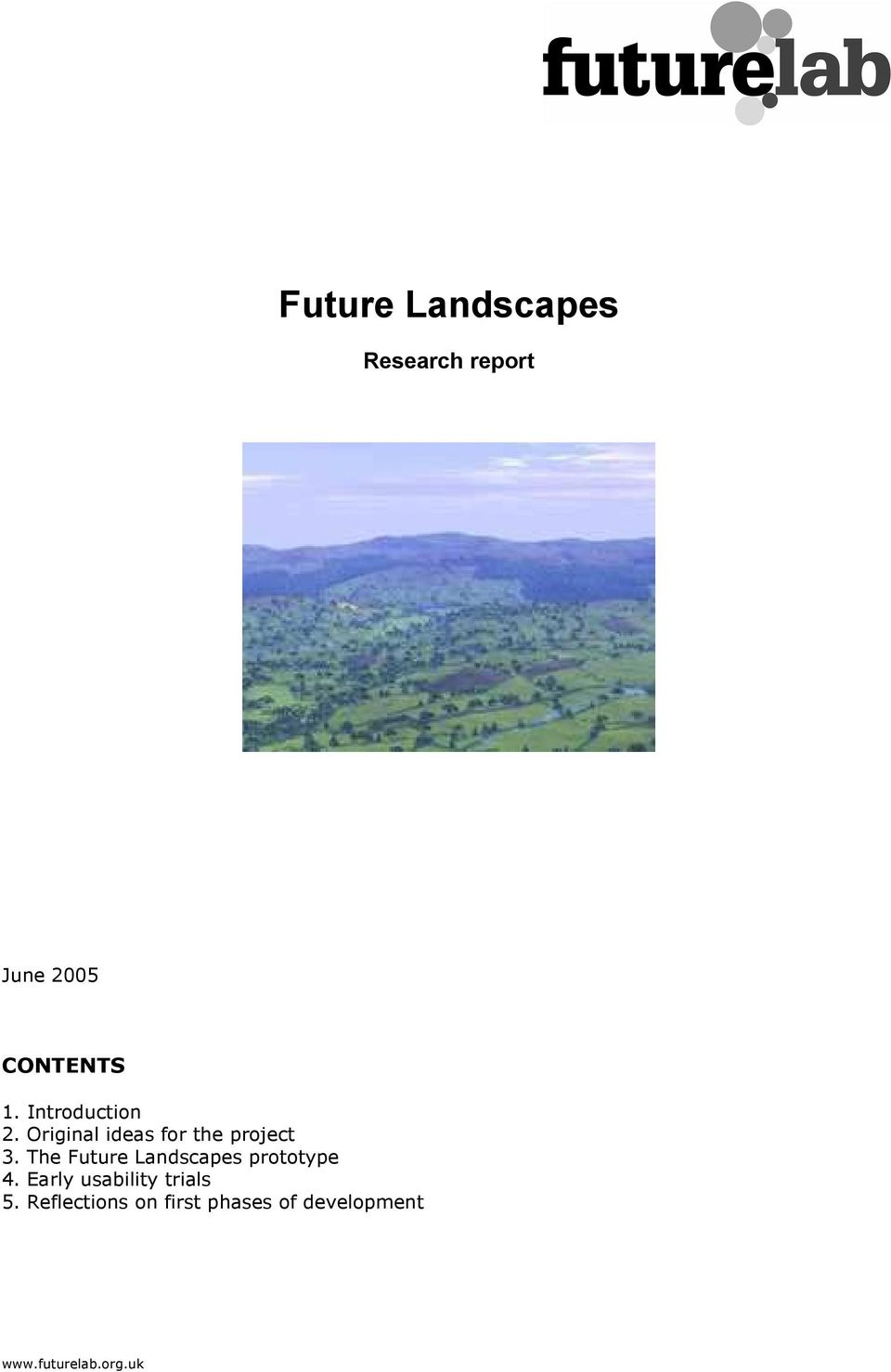 The Future Landscapes prototype 4.