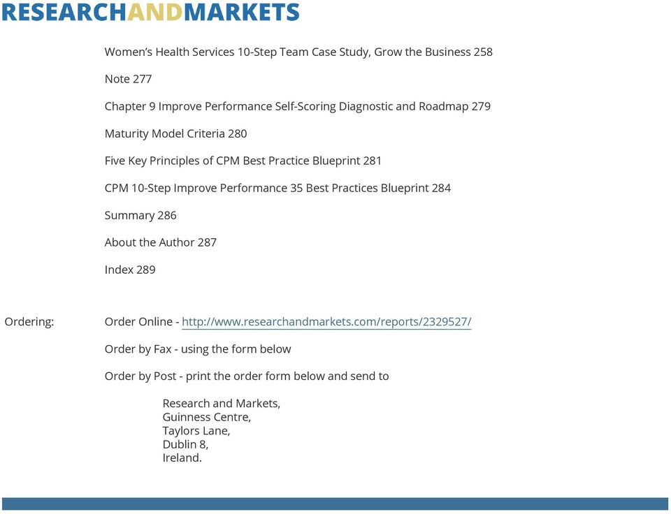 Practices Blueprint 284 Summary 286 About the Author 287 Index 289 Ordering: Order Online - http://www.researchandmarkets.