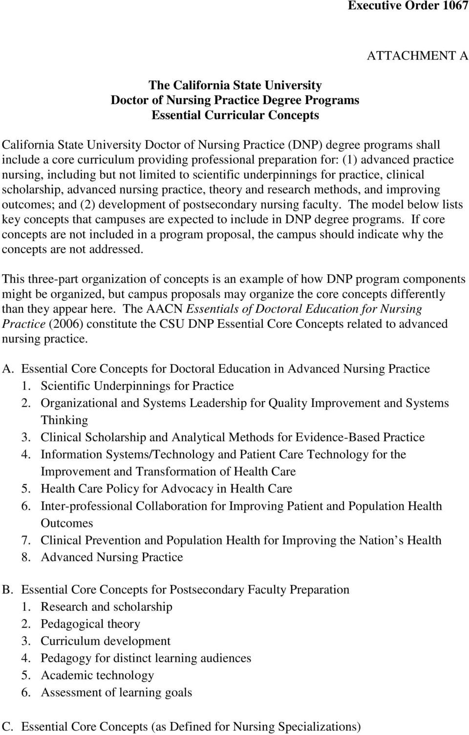 advanced nursing practice, theory and research methods, and improving outcomes; and (2) development of postsecondary nursing faculty.