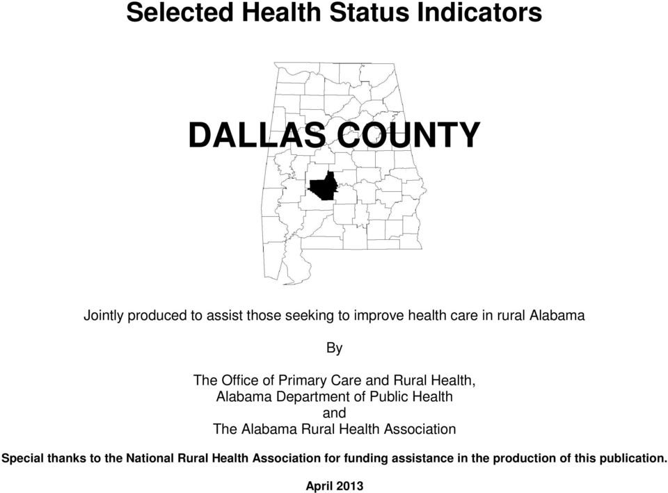 Department of Public Health and The Alabama Rural Health Association Special thanks to the