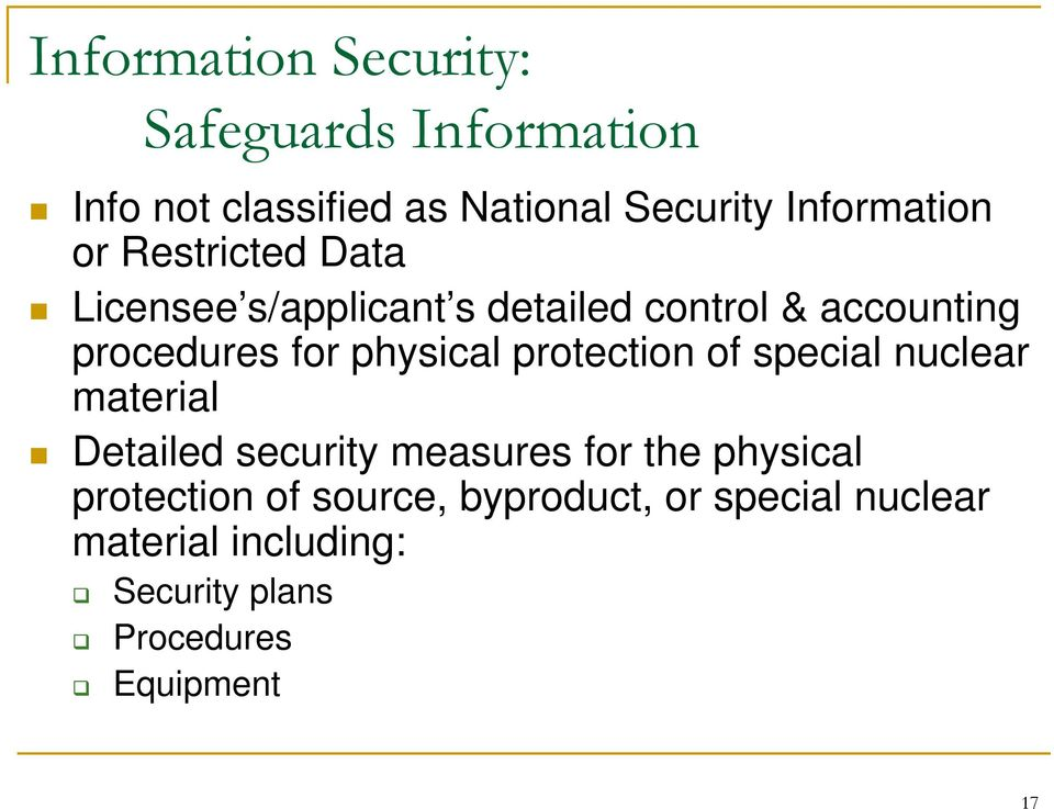 for physical protection of special nuclear material Detailed security measures for the physical