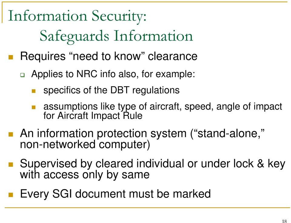 for Aircraft Impact Rule An information protection system ( stand-alone, non-networked computer)