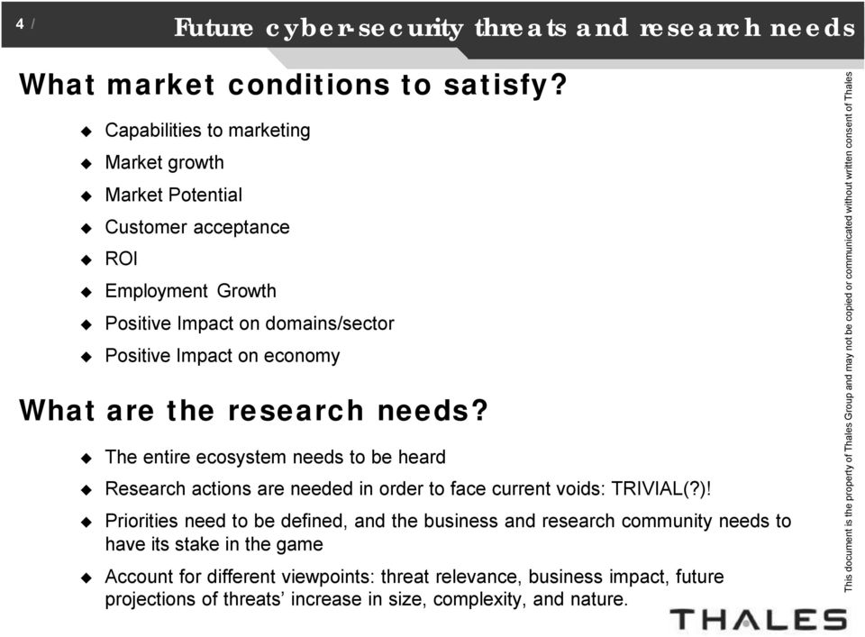 Impact on economy What are the research needs?
