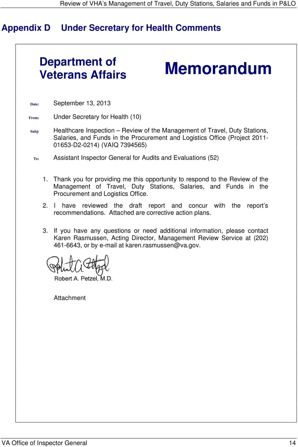 (52) 1. Thank you for providing me this opportunity to respond to the Review of the Management of Travel, Duty Stations, Salaries, and Funds in the Procurement and Logistics Office. 2.
