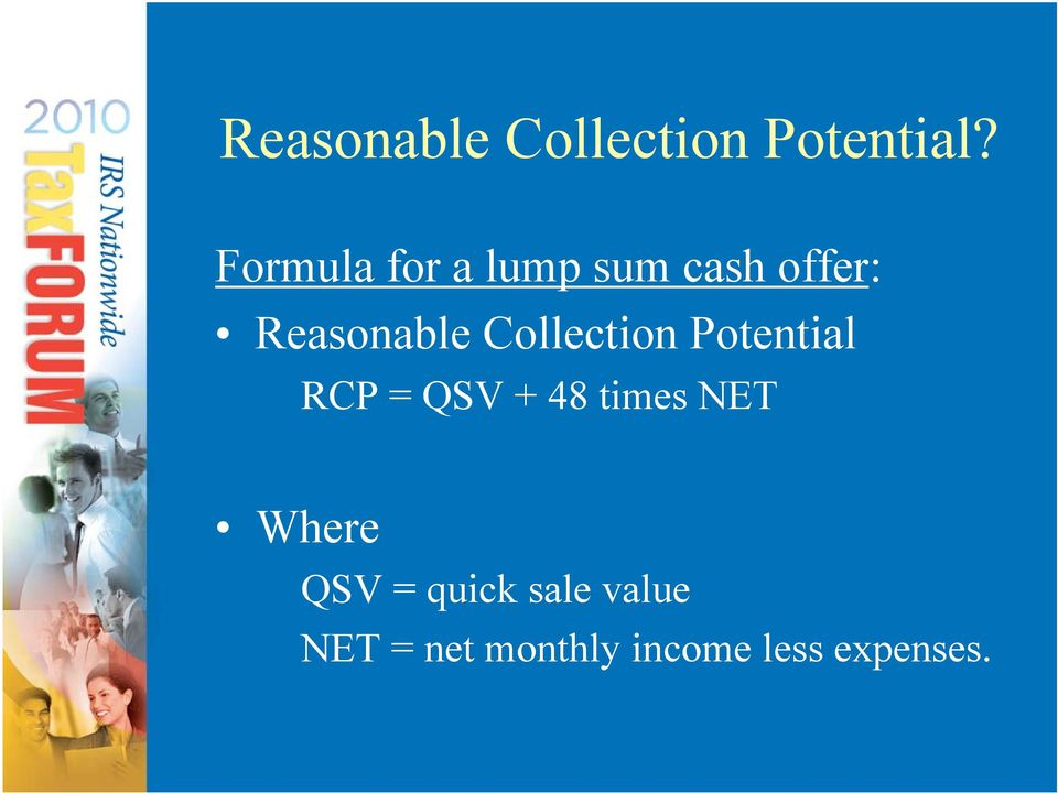 Collection Potential RCP = QSV + 48 times NET