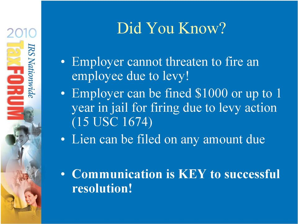 Employer can be fined $1000 or up to 1 year in jail for firing