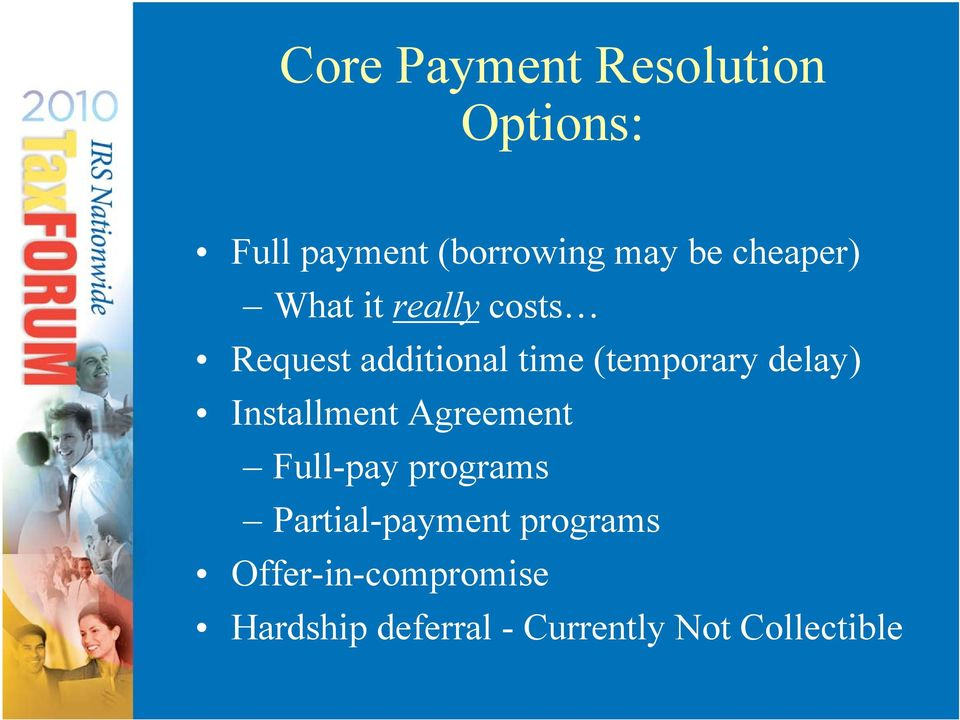 delay) Installment Agreement Full-pay programs Partial-payment