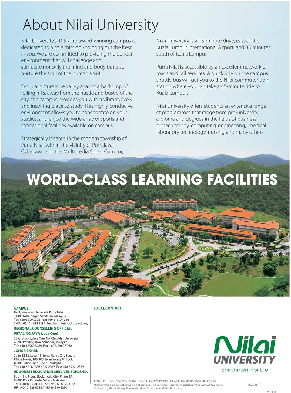 Set in a picturesque valley against a backdrop of rolling hills, away from the hustle and bustle of the city, the campus provides you with a vibrant, lively and inspiring place to study.